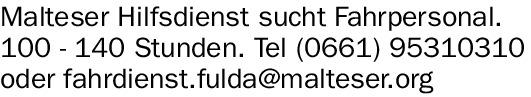 Malteser Hilfsdienst sucht Fahrpersonal. (m/w/d)