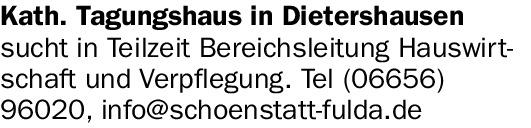 Kath. Tagungshaus in Dietershausen sucht (m/w/d)