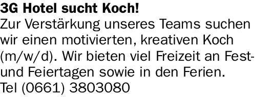 3G Hotel sucht Koch!