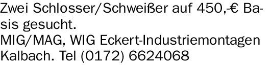 Zwei Schlosser/Schweißer (w/m/d) auf 450,-€ Basis