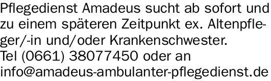 Pflegedienst Amadeus sucht ab sofort