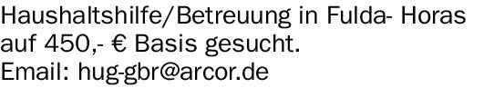 Haushaltshilfe/Betreuung in Fulda- Horas auf