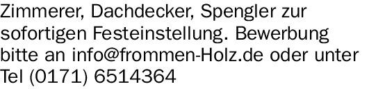 Zimmerer (m/w/d), Dachdecker (m/w/d), Spengler (m/w/d)