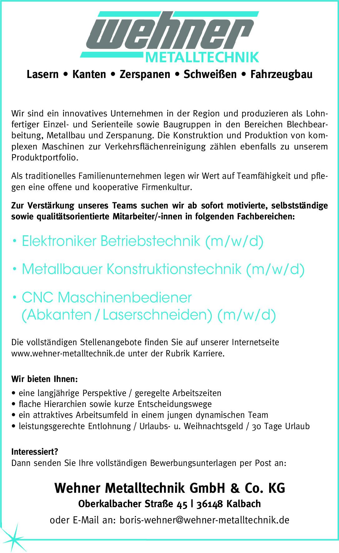 Wehner Metalltechnik sucht…