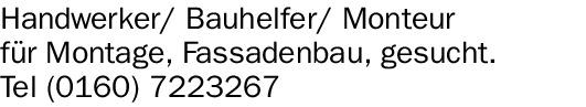 Handwerker (m/w/d) / Bauhelfer (m/w/d) / Monteur (m/w/d)