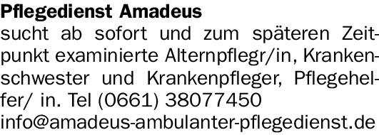Pflegedienst Amadeus sucht ab sofort…