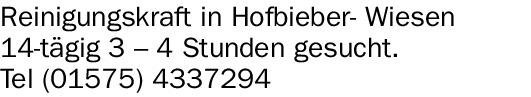 Reinigungskraft in Hofbieber- Wiesen 14-tägig