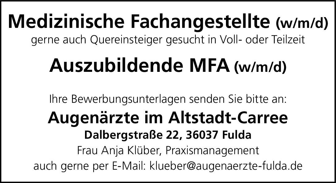 Stellenanzeige MFA (m/w/d)