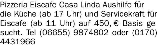 Pizzeria Eiscafe Casa Linda Aushilfe (m/w/d) für