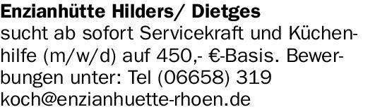 Enzianhütte Hilders/ Dietges Servicekraft (m/w/d) / Küchenhilfe (m/w/d)
