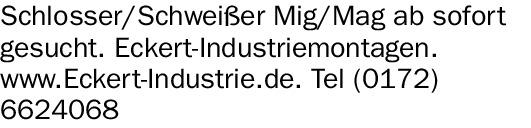 Schlosser/Schweißer Mig/Mag (m/w/d)