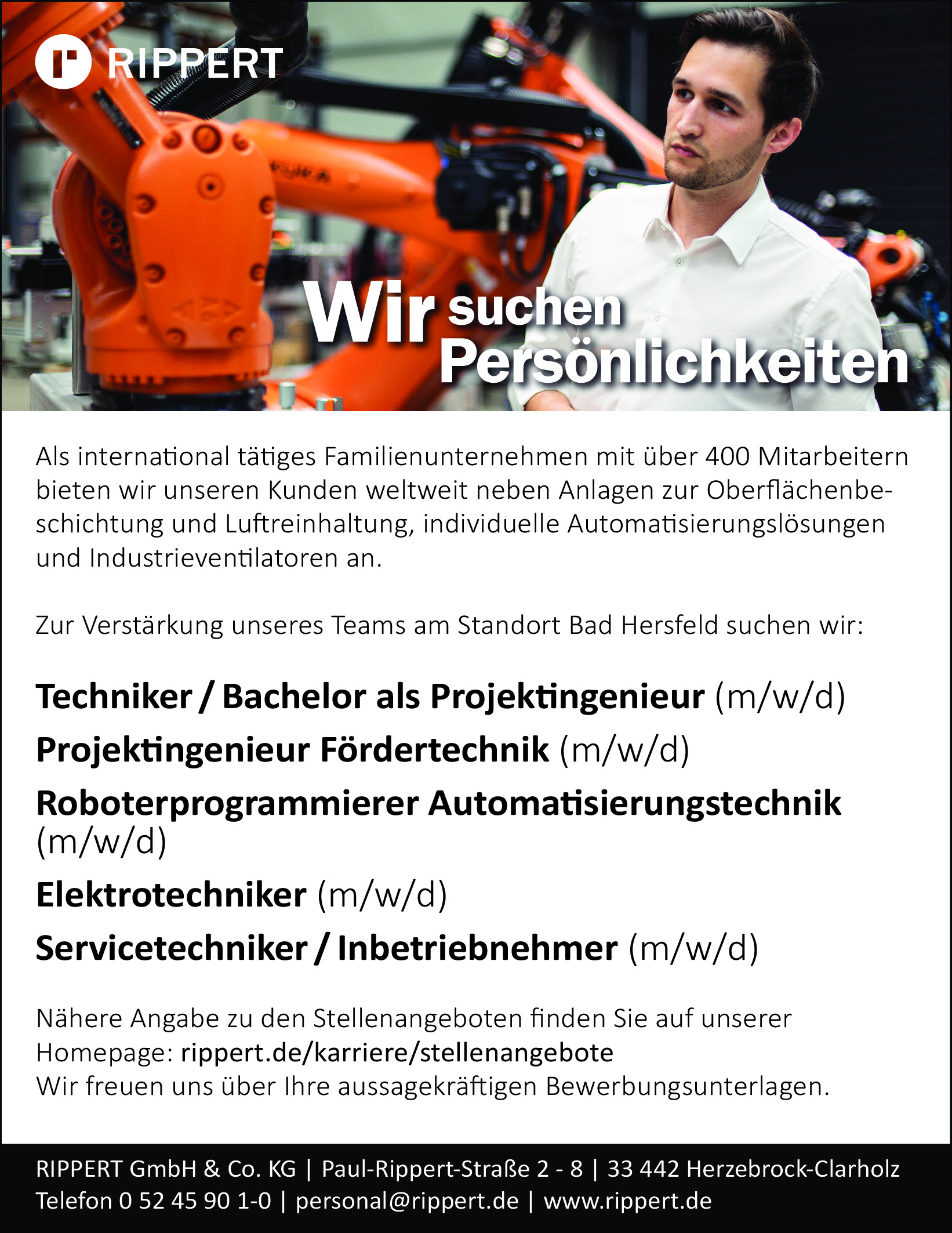 Techniker / Bachelor als Projektingenieur (m/w/d) Projektingenieur Fördertechnik (m/w/d) Roboterprogrammierer Automatisierungstechnik (m/w/d) Elektrotechniker (m/w/d) Servicetechniker/Inbetriebnehmer (m/w/d)