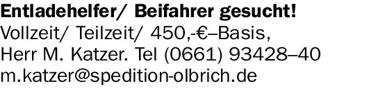Entladehelfer/ Beifahrer (m/w/d) gesucht!