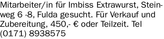 Mitarbeiter/in für Imbiss Extrawurst, Steinwe