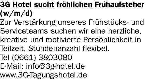 3G Hotel sucht fröhlichen Frühaufsteher (w/m/